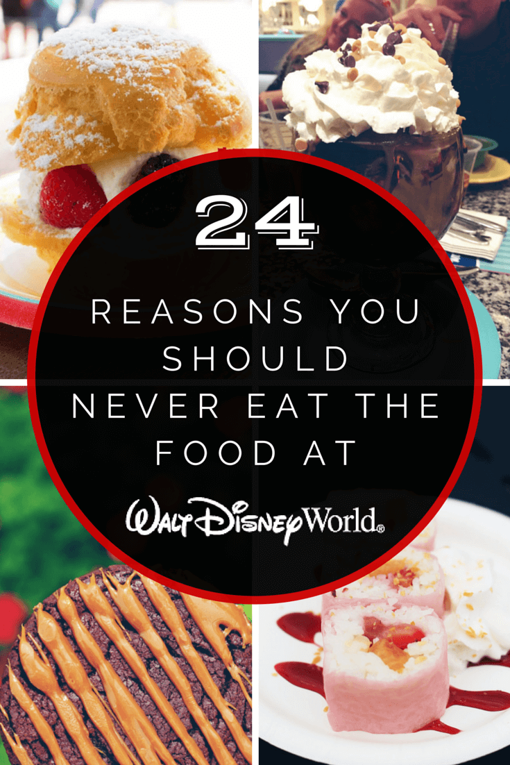 Never Eat the Food at Disney World